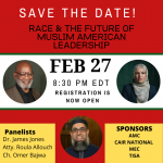 CAIR National Board Chair to Take Part in Webinar on 'Race & The Future of Muslim American Leadership'