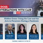 TONIGHT: CAIR's 'Daily Dose' COVID-19 Conversation to Discuss 'Hidden Gems: Using the Law and the Arts to Persevere During a Pandemic'