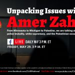 Today: CAIR's 'Daily Dose' COVID-19 Conversation to Discuss 'Unpacking Issues with Amer Zahr'