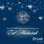 Video: CAIR Thanks Members of Congress for Marking End of Ramadan with Eid ul-Fitr Greetings