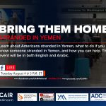 CAIR and Coalition Partners to Host Live Program 'Bring Them Home: Stranded in Yemen'