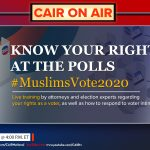 Today's CAIR On Air: Know Your Rights at the Polls (Video)
