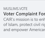 CAIR Releases Voter Rights Complaint Form in Advance of November 3 General Election