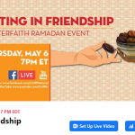 CAIR Ramadan Event: THURSDAY, MAY 6, 2021 at 7 PM ET – Fasting in Friendship