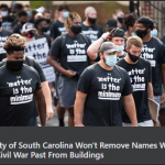 CAIR Urges Univ. of South Carolina to Drop Racist Building Names, West Virginia to Remove Confederate Monuments at State Capitol