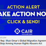 CAIR Action Alert: Support Rep. Ilhan Omar's Global Migration Agreement Act and Stop Arming Human Rights Abusers Act (SAHRAA)