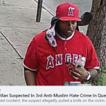 CAIR-NY Condemns 3rd in Series of Anti-Muslim Hate Crimes in Queens, Urges Anyone with Info to Call Police